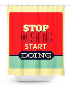 Motivational Message Shower Curtain